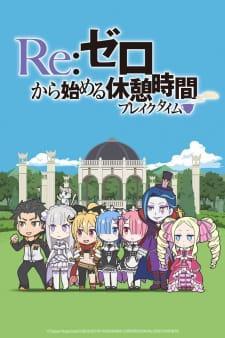 rezero kara hajimeru break time